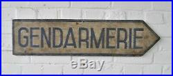 Antique French Gendarmerie Painted Road Sign Police Not Enamel Folk Art